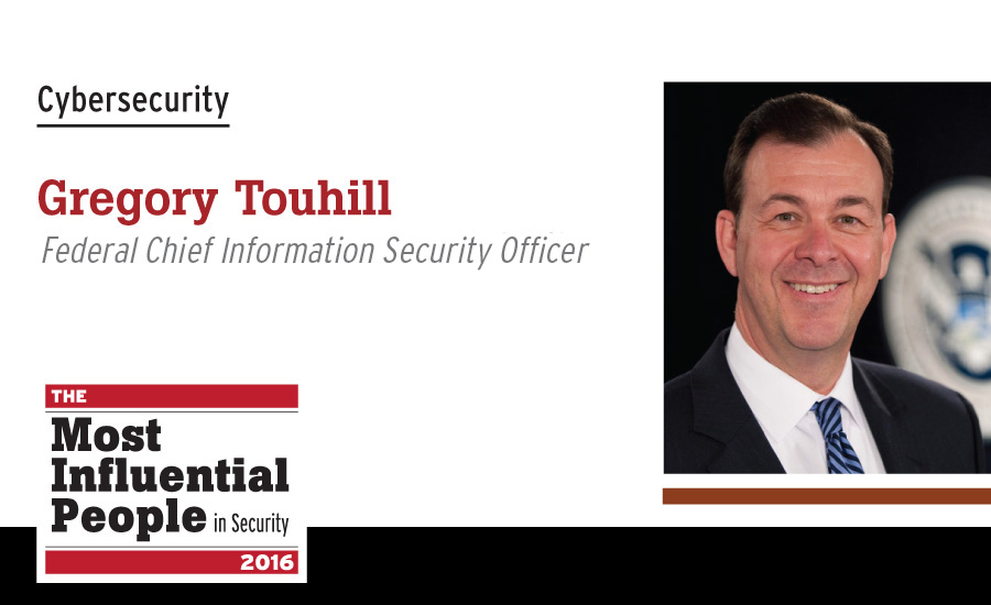 Gregory Touhill, Federal Chief Information Security Officer, Department of Homeland Security (DHS)
