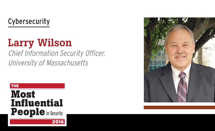 Larry Wilson, Chief Information Security Officer, University of Massachusetts