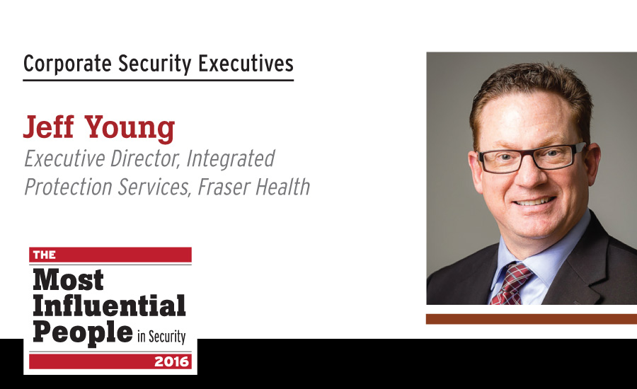 Jeff Young, Executive Director, Integrated Protection Services, Fraser Health