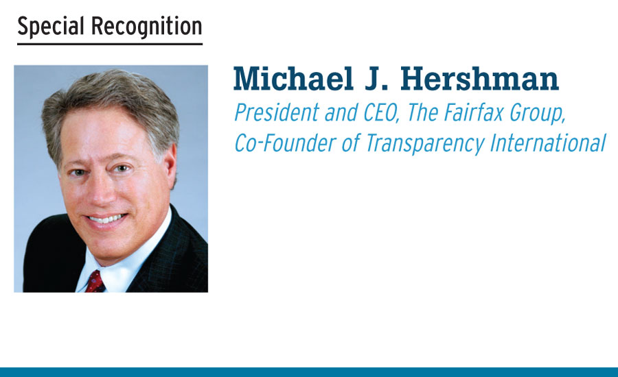 Michael J. Hershman President and CEO, The Fairfax Group, Co-Founder of Transparency International
