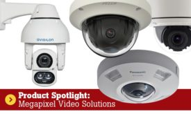 Product Spotlight - Megapixel Video Solutions - Security Magazine