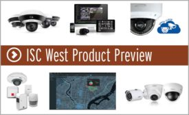 ISC West 2018 Product Review - Security Magazine