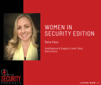 Dana Keys Sony Electronics Women in Security The Security Podcasts