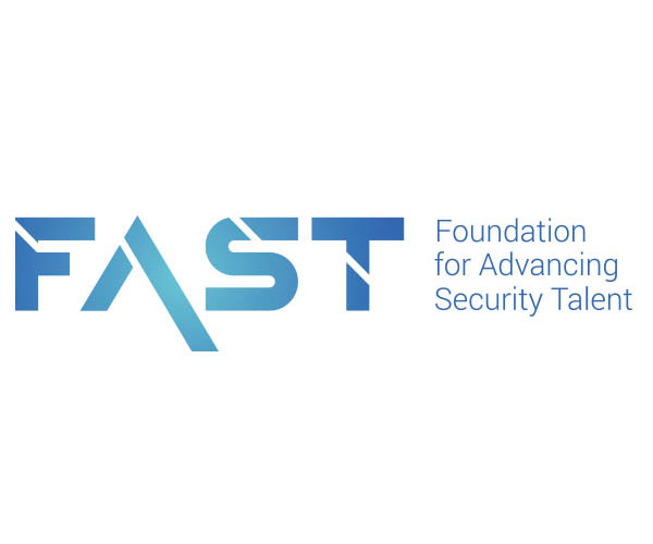 Foundation for Advancing Security Talent (FAST),