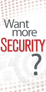 Want More Security?
